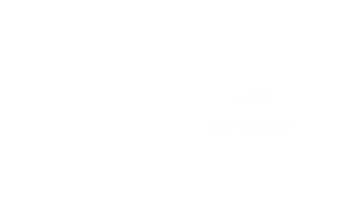 NEW STANDARD vol.1 2016 autumn and winter