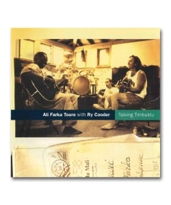 Ali Farka Toure with Ry Cooder / Talking Timbuktu <World Circuit>