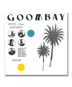 【LP】V.A. / Goombay! Music From The Bahamas 1951-59 <Bongo Joe>