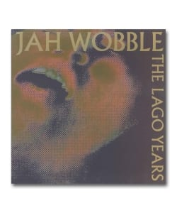 【LP】Jah Wobble / The Lago Years <EMOTIONAL RESCUE>
