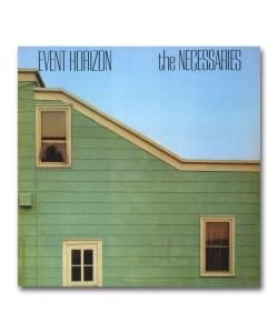 【LP】The Necessaries / Event Horizon <Be With>