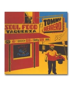 【LP】Tommy Gurerro / Soul Food Taqueria <Be With Records>