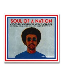 V.A. / Soul Of A Nation Afro-Centric Visions In The Age Of Black Power UnderGround Jazz,Street Funk & The Roots Of Rap 1968-79 <Soul Jazz Records>