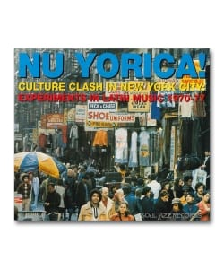 【LP】V.A. / Nu Yorica! Culture Clash In New York City: Experiments In Latin Music 1970-77 Rec B <Soul Jazz Records>
