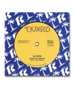 DJ Nori / Ghetto Disco -Nori's T.K. Disco Session- <TK Records / Octave-Lab>