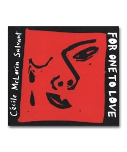 Cecile Mclorin Salvant / For One To Love