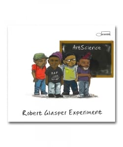 Robert Glasper Experiment / Artscience <Blue Note >