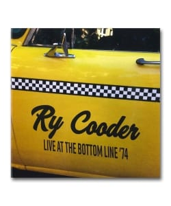 Ry Cooder / Live At The Bottom Line'74 <Roxvox>