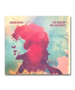 Edgar Jones / The Song Of Day And Night <Skeleton Key Records>