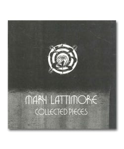 Mary Lattimore / Collected Pieces <Plancha>