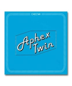 Aphex Twin / Cheetah <Warp Records>