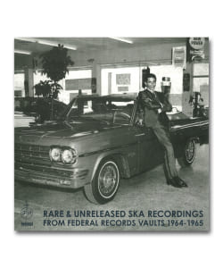 Rare & Unreleased Ska Recordings From Federal Records Vaults 1964 - 1965 <Dub Store>