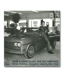 【LP】Rare & Unreleased Ska Recordings From Federal Records Vaults 1964 - 1965 <Dub Store>