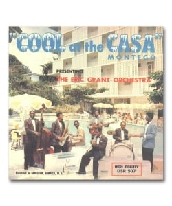 【LP】Eric Grant Orchestra / Cool At The Casa Montego <Federal / Dub Store Records>