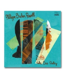 Philippe Baden Powell / Notes Over Poetry <Far Out Recording>