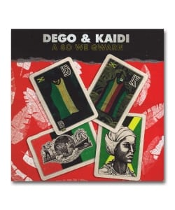 Dego & Kaidi / A So We Gwarn <Sound Signature>