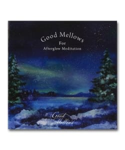 V.A. / Good Mellows For Afterglow Meditation <Suburbia Records>