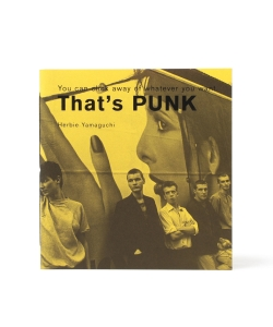 ハービー山口 / You can click away of whatever you want: That's PUNK