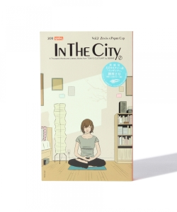 IN THE CITY Vol.2 / Zen in a Paper Cup