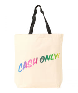 Cash only / TOTE BAG