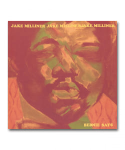 【LP】Jake Milliner / Bernie Says <Melting Pot>