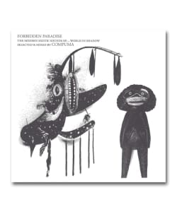 Compuma / Forbidden Paradise The Modern Exotic Sounds Of…World In Shadow <Something In The Air>