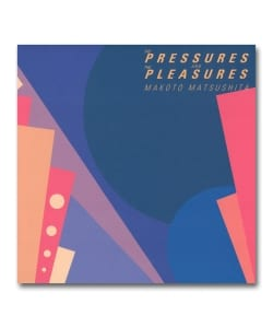 【LP】松下誠 / The Pressures And The Pleasures <Warner Music Japan>