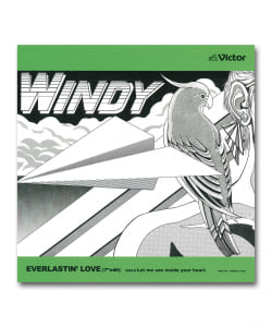 "【7""】Windy / Everlastin'Love (7""edit) / Let Me See Inside Your Heart <JVCケンウッド・ビクターエンタテインメント / plusGROUND / HMV record shop>"
