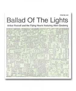 "【10""】Arhur Russell and Flying Hearts featuring Allen Ginsberg / Ballad Of The Lights <Presspop Music>"