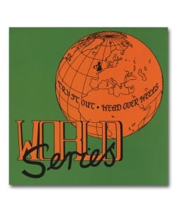 "【7""】World Series / Try It Out - Head Over Hells <Chuwanaga>"