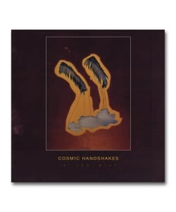 【LP】Cosmic Handshakes / In The Mist <Going Good>
