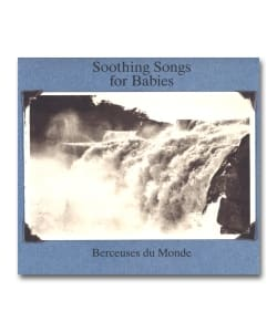 【国内盤】V.A. / Soothing Songs For Babies Berceuses Du Monde <Mental Groove / Calentito>