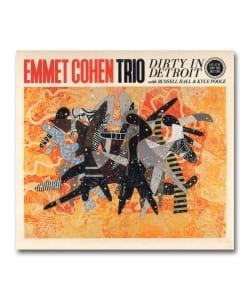 Emmet Cohen / Dirty In Detroit <Mocloud>