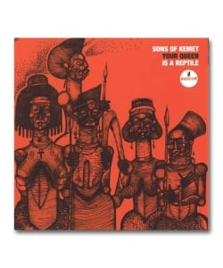Sons Of Kemet / Your Queen Is A Reptile <Impulse>