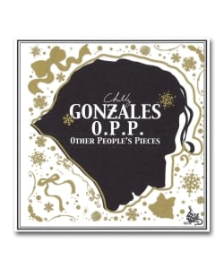 【国内限定盤】Chilly Gonzalez / Other People's Pieces <Beat Records / Gentle Threat>