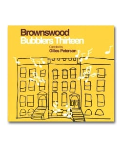 V.A. Compled By Gilles Peterson / Bubblers Thirteen <Brownswood Recordings>