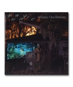 Quantic / Atlantic Oscillations <Tru Thoughts / Beat Records>