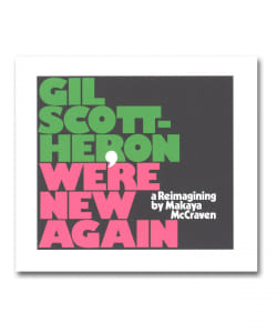 Gil Scott- Heron /  Were New Again Reimaging  by Makaya McCraven <XL Recordings>