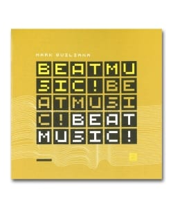 Mark Guliana / Beat Music!  Beat Music!  Beat Music! <Inpartmaint>