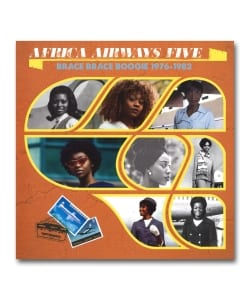 【LP】V.A. / Africa Airways Five Brace Brace Boogie 1976-1982 <Africa Seven Records>