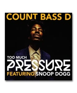 "【12""】Count Bass D / Too Much Pressure featuring Snoop Dogg <Thrash Flow>"