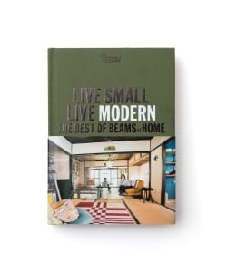 LIVE SMALL / LIVE MODERN  THE BEST OF BEAMS AT HOME