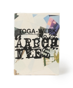 TOGA-WERK No.25:ARCHIVES