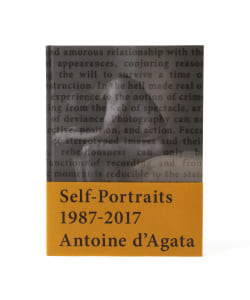 Antoine d'Agata / Self-Portraits 1987-2017