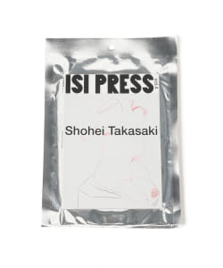 ISI PRESS / vol.4 Shohei Takasaki