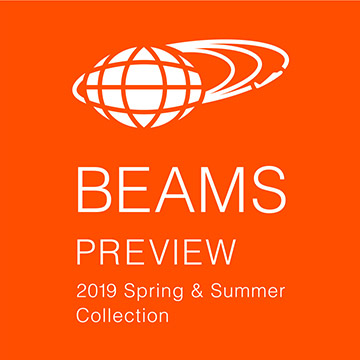 REPORT | BEAMS PREVIEW 2019SS
