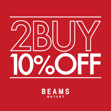 BEAMS OUTLET 2BUY 10%OFF!!