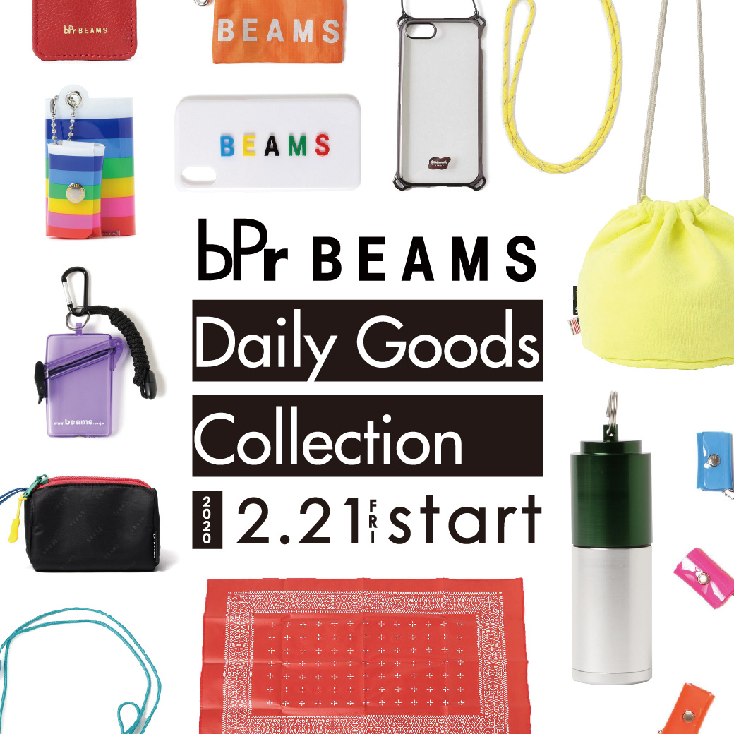 <bPr BEAMS> Daily Goods Collection