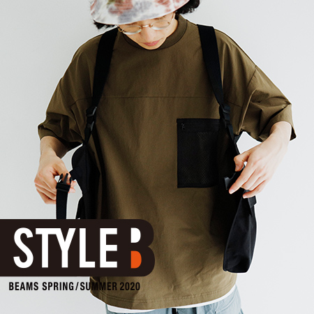 STYLE B vol.3 | BEAMS 2020 Spring/Summer Style