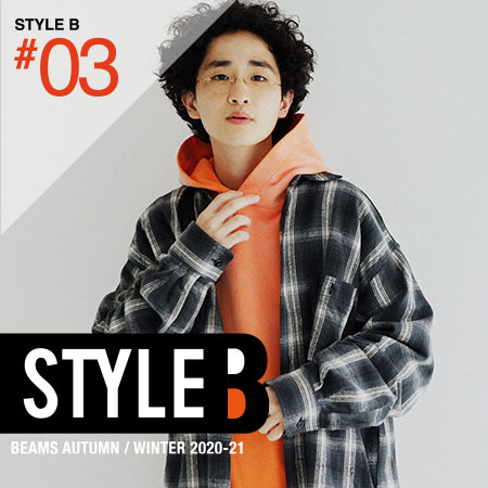 BEAMS STYLE Vol.3|2020-21 AUTUMN/WINTER
